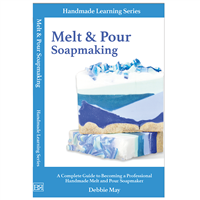 Melt & Pour Soapmaking Book - By Debbie May